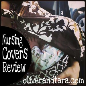 Nursing Covers Review at OliverandTara.com