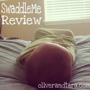 SwaddleMe Review | oliverandtara.com