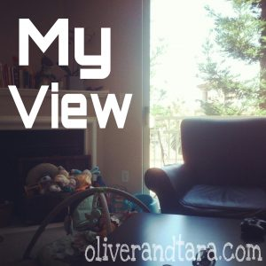 My View [while nursing] | oliverandtara.com