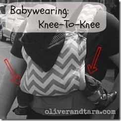 Babywearing: Knee-to-knee | oliverandtara.com
