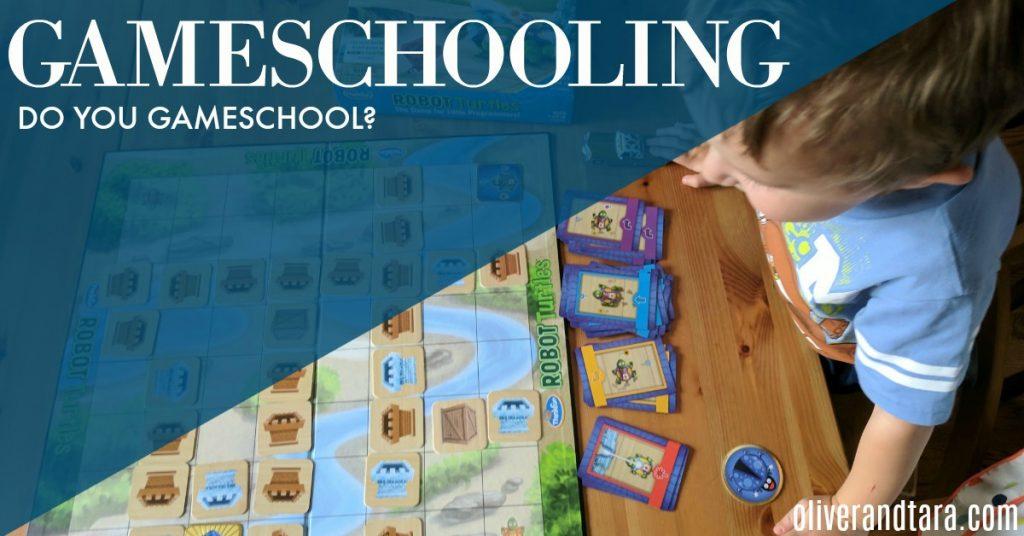 Gameschooling | www.oliverandtara.com