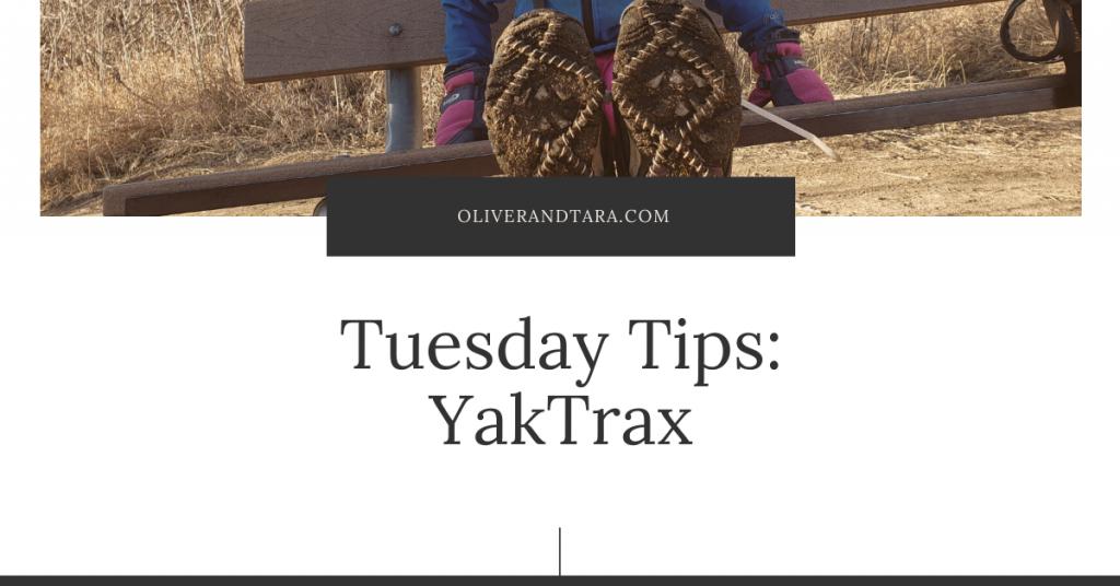 Tuesday Tips: YakTrax